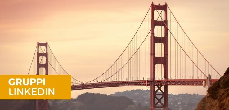 I Gruppi in Linkedin – Un ponte tra noi e la nostra rete contatti