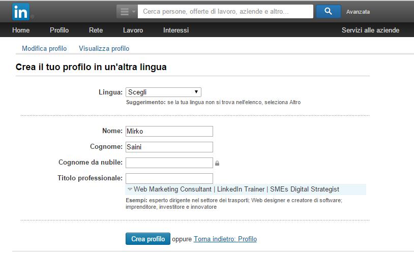 Come creare e modificare il proprio profilo LinkedIn in diverse lingue.